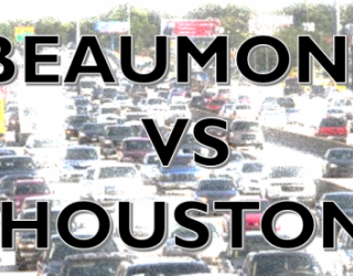 Beaumont, Texas Traffic VS Houston, Texas Traffic